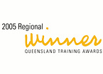 Queensland Training Awards - 2005 Regional Winner
